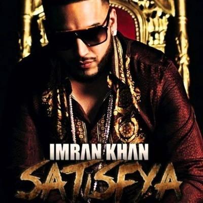 دانلود آهنگ جدید Imran Khan به نام Satisfya