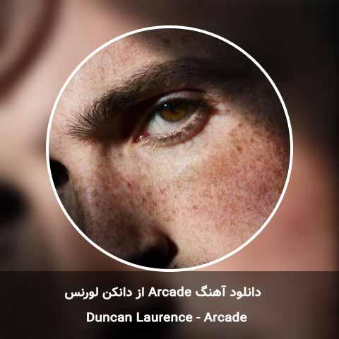 دانلود آهنگ Duncan Laurence به نام «Arcade»
