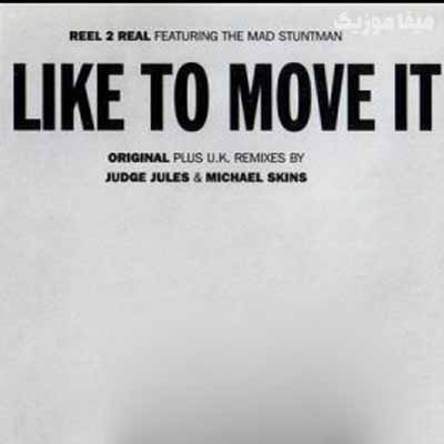 دانلود اهنگ I Like To Move It از Reel 2 Real موزیک بازان