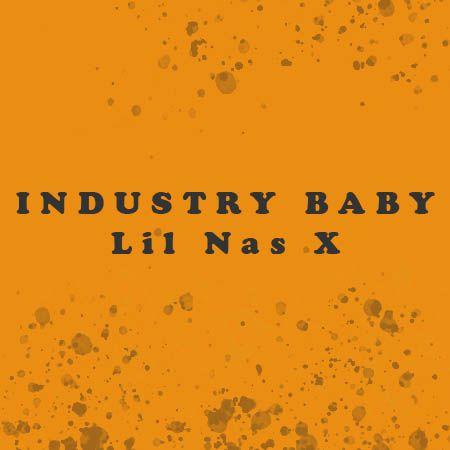 دانلود آهنگ Industry Baby از Lil Nas X موزیک بازان