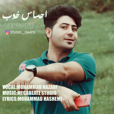 دانلود آهنگ محمد نظری احساس خوب موزیک بازان